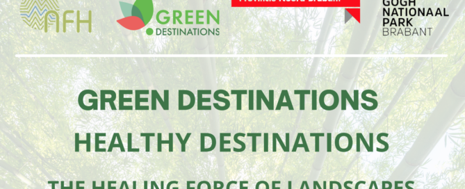 Seminar Green & Health Destinations - the healing force of landscapes